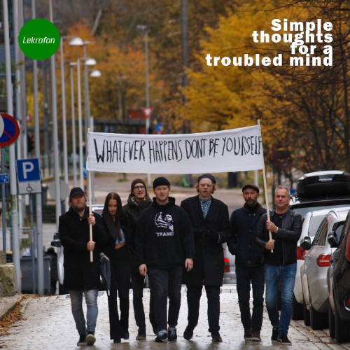 Album art: Whatever Happens, don't Be Yourself! - Simple Thoughts for a Troubled Mind